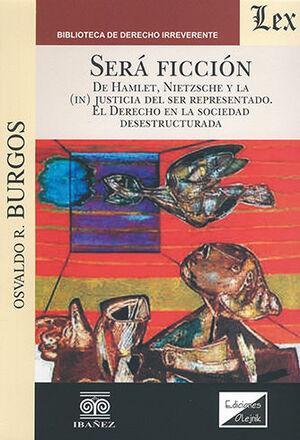 SERÁ FICCIÓN