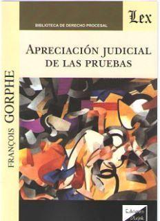 APRECIACIÓN JUDICIAL DE LAS PRUEBAS