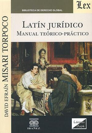 LATIN JURIDICO. MANUAL TEORICO-PRACTICO