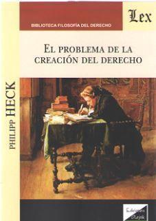 PROBLEMA DE LA CREACION DEL DERECHO, EL