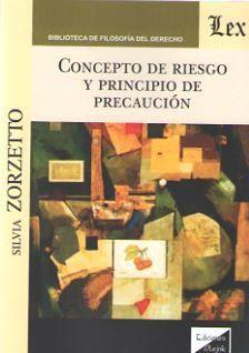 CONCEPTO DE RIESGO Y PRINCIPIO DE PRECAUCIÓN