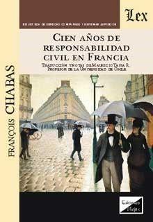 CIEN AÑOS DE RESPONSABILIDAD CIVIL EN FRANCIA (2018)