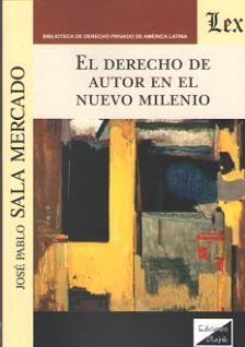 DERECHO DE AUTOR EN EL NUEVO MILENIO, EL
