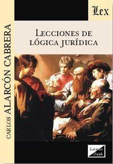 LECCIONES DE LÓGICA JURÍDICA
