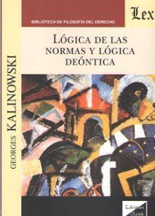 LOGICA DE LAS NORMAS Y LOGICA DEONTICA