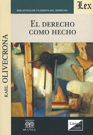 DERECHO COMO HECHO, EL