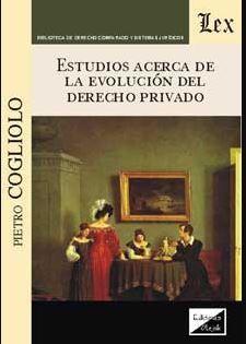 ESTUDIOS ACERCA DE LA EVOLUCIÓN DEL DERECHO PRIVADO (2018)