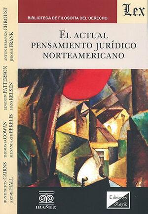 ACTUAL PENSAMIENTO JURÍDICO NORTEAMERICANO, EL