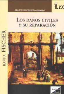 DAÑOS CIVILES Y SU REPARACIÓN, LOS