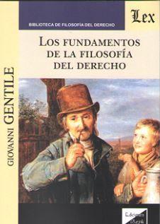 FUNDAMENTOS DE LA FILOSOFÍA DEL DERECHO, LOS