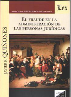 FRAUDE EN LA ADMINISTRACION DE LAS PERSONAS JURIDICAS, EL