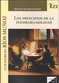 PRINCIPIOS DE LA INEMBARGABILIDAD, LOS