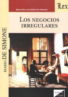 NEGOCIOS IRREGULARES, LOS