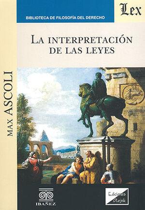 INTERPRETACIÓN DE LAS LEYES, LA