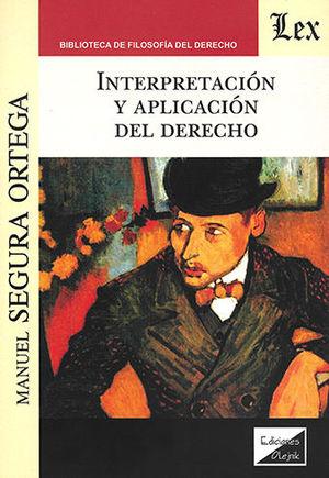 INTERPRETACIÓN Y APLICACIÓN DEL DERECHO