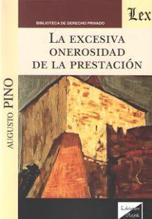 EXCESIVA ONEROSIDAD DE LA PRESENTACIÓN, LA