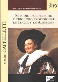 ESTUDIO DEL DERECHO Y TIROCINIO PROFESIONAL EN ITALIA Y EN ALEMANIA