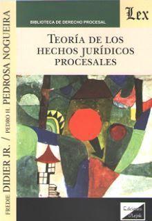 TEORÍA DE LOS HECHOS JURÍDICOS PROCESALES (2018)