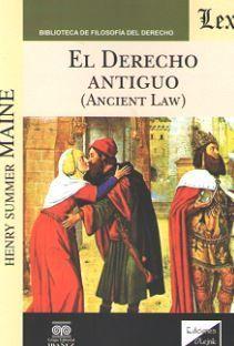 DERECHO ANTIGUO, EL (ANCIENT LAW)