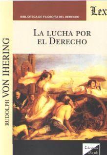 LUCHA POR EL DERECHO, LA