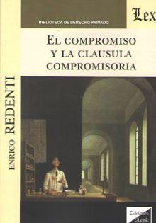COMPROMISO Y LA CLAUSULA COMPROMISORIA, EL
