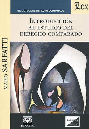 INTRODUCCION AL ESTUDIO DEL DERECHO COMPARADO