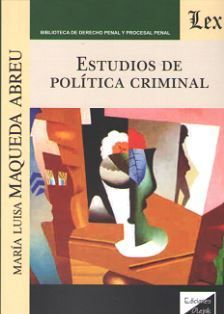 ESTUDIOS DE POLITICA CRIMINAL