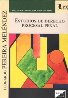 ESTUDIOS DE DERECHO PROCESAL PENAL