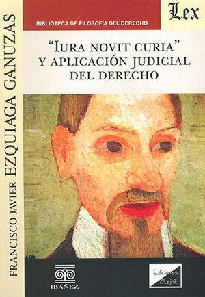 IURA NOVIT CURIA Y APLICACION JUDICIAL DEL DERECHO
