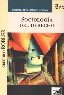 SOCIOLOGÍA DEL DERECHO (ROBLES)