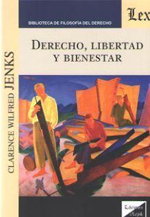 DERECHO, LIBERTAD Y BIENESTAR