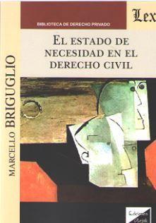 ESTADO DE NECESIDAD EN EL DERECHO CIVIL, EL