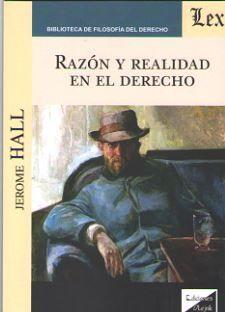 RAZÓN Y REALIDAD EN EL DERECHO