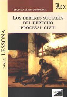DEBERES SOCIALES DEL DERECHO PROCESAL CIVIL, LOS