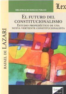 FUTURO DEL CONSTITUCIONALISMO, EL