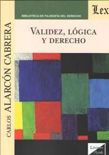 VALIDEZ, LÓGICA Y DERECHO