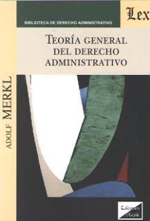 TEORÍA GENERAL DEL DERECHO ADMINISTRATIVO