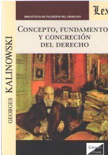 CONCEPTO, FUNDAMENTOS Y CONCRECION DEL DERECHO