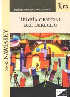 TEORÍA GENERAL DEL DERECHO (NAWIASKY)