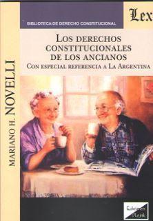 DERECHOS CONSTITUCIONALES DE LOS ANCIANOS, LOS