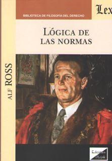 LÓGICA DE LAS NORMAS (ALF ROSS)