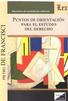 PUNTOS DE ORIENTACIÓN PARA EL ESTUDIO DEL DERECHO