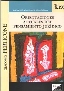 ORIENTACIONES ACTUALES DEL PENSAMIENTO JURÍDICO