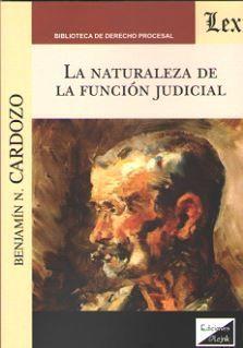NATURALEZA DE LA FUNCIÓN JUDICIAL, LA