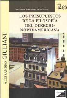PRESUPUESTOS DE LA FILOSOFIA DEL DERECHO NORTEAMERICANA, LOS