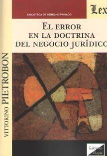 ERROR EN LA DOCTRINA DEL NEGOCIO JURÍDICO, EL