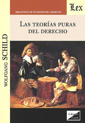 TEORIAS PURAS DEL DERECHO, LAS