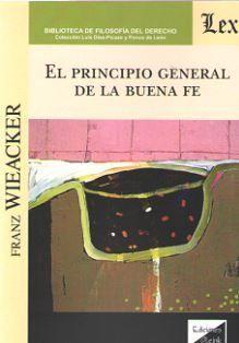 PRINCIPIO GENERAL DE LA BUENA FE, EL