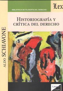 HISTORIOGRAFIA Y CRITICA DEL DERECHO
