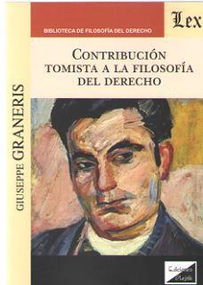 CONTRIBUCION TOMISTA A LA FILOSOFIA DEL DERECHO